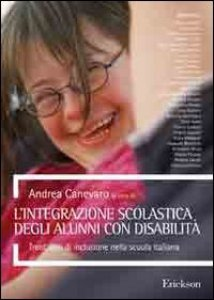 Copertina di 'L' integrazione scolastica degli alunni con disabilità. Trent'anni di inclusione nella scuola italiana'