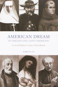 Copertina di 'American dream. In viaggio con i santi americani'