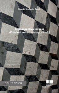 Copertina di 'In prospettiva inversa riflessioni sulla contemporaneità'