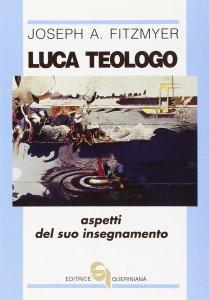 Copertina di 'Luca teologo. Aspetti del suo insegnamento'