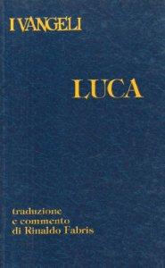 Copertina di 'I vangeli. Luca'
