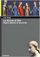 Le donne di Dio - Maggi Lidia