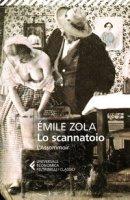 Lo scannatoio (L'assommoir) - Zola Émile
