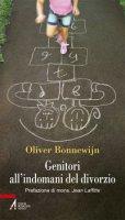 Genitori all'indomani del divorzio - Bonnewijn Oliver