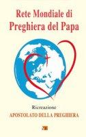 Rete mondiale di preghiera del Papa. Ricreazione - Apostolato della Preghiera