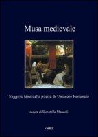 Musa medievale. Saggi su temi della poesia di Venanzio Fortunato