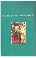 La teologia monastica - Réginald Grégoire O.S.B.