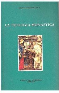 Copertina di 'La teologia monastica'