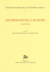 Copertina di 'Dai presocratici a Platone. Cinque studi'