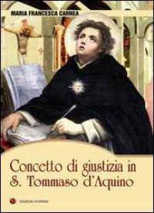 Copertina di 'Concetto di giustizia in S. Tommaso d'Aquino'