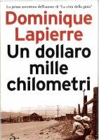 Immagine di 'Un dollaro, mille chilometri'