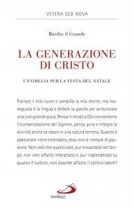 Copertina di 'La generazione di Cristo'