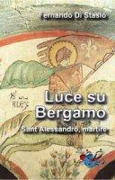 Luce su Bergamo - Fernando Di Stasio