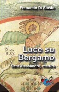 Copertina di 'Luce su Bergamo'