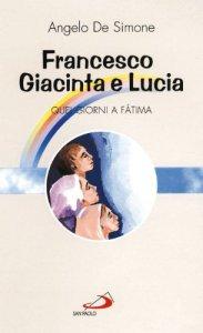 Copertina di 'Francesco, Giacinta e Lucia. Quei giorni a Fatima'