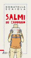 Salmi in cammino - Donatella Scaiola