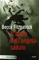 Il bacio dell'angelo caduto - Fitzpatrick Becca