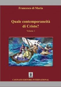 Copertina di 'Quale contemporaneità di Cristo? vol. 1'
