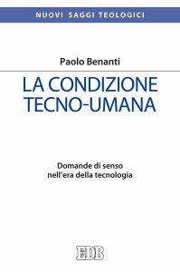 Copertina di 'La condizione tecno-umana'