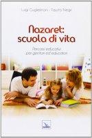 Nazaret: scuola di vita - Negri Fausto