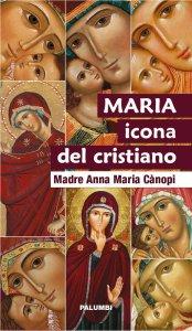 Copertina di 'Maria icona del cristiano'