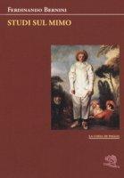 Studi sul mimo - Bernini Ferdinando