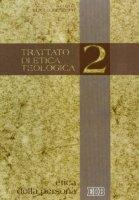 Trattato di etica teologica [vol_2] / Etica della persona