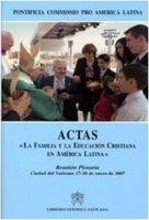 Actas «La familia y la educacion cristiana en América Latina»