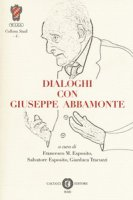 Dialoghi con Giuseppe Abbamonte