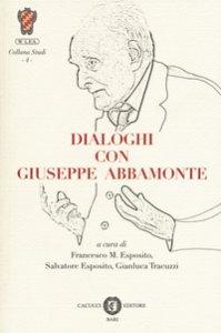 Copertina di 'Dialoghi con Giuseppe Abbamonte'