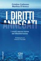 I diritti annegati - Cristina Cattaneo, Marilisa D'Amico