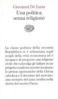 Una politica senza religione - Giovanni De Luna