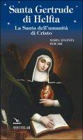 Santa Gertrude di Helfta - Maria Augusta Tescari