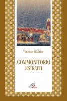 Commonitorio - Estratti - Vincenzo di Lérins