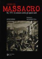 I giorni del massacro. Itri, 1911: la camorra contro gli operai sardi - Budruni Antonio