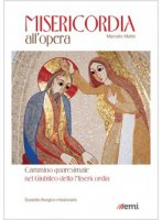 Misericordia all'opera - Marcello Matt�