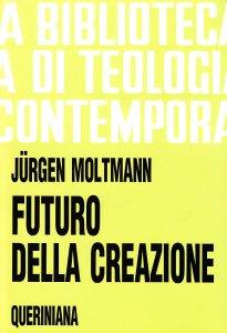 Copertina di 'Futuro della creazione (BTC 038)'