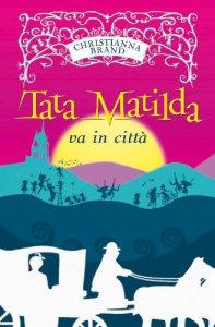 Copertina di 'Tata Matilda va in città'