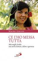Ce l'ho messa tutta - Mauro Aimassi