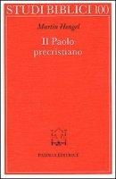 Il paolo precristiano - Hengel Martin