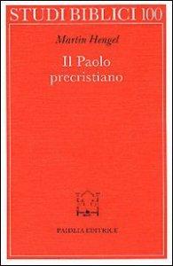 Copertina di 'Il paolo precristiano'
