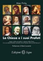 La Chiesa e i suoi profeti - Marc Flichy