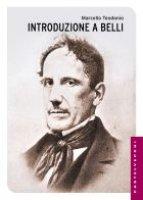Introduzione a Belli - Marcello Teodonio