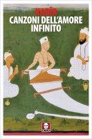 Canzoni dell'amore infinito - Kabir