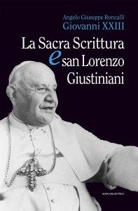 Copertina di 'Sacra scrittura e San Lorenzo Giustiniani. (La)'