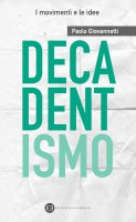 Decadentismo - Paolo Giovannetti