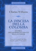 La discesa della colomba - Charles Williams