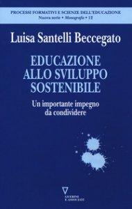 Copertina di 'Educazione allo sviluppo sostenibile. Un importante impegno da condividere'