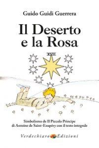 Copertina di 'Il Deserto e la Rosa'