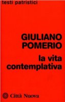 La vita contemplativa - Pomerio Giuliano